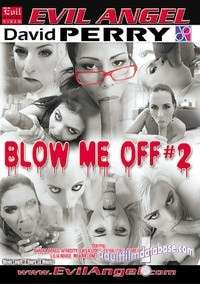 Blow Me Off 2 video