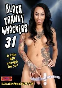 Black tranny whackers