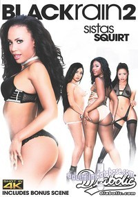 Black Rain 2 - Sistas Squirt video