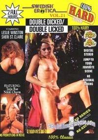 Swedish Erotica Hard 21 - Double Dicked / Double Licked