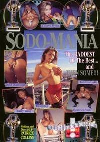 Sodomania - The Baddest of the Best... and Then Some!!!