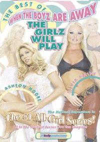Best of When the Boyz are Away The Girlz Will Play video