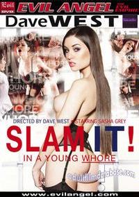 Slam It! In A Young Whore video