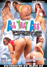 All That Ass The Orgy 36