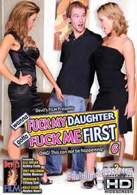 Wanna Fuck My Daughter Gotta Fuck Me First 6  box cover