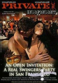 Private Independent 2 - An Open Invitation: A Real Swingers Party in San Francisco