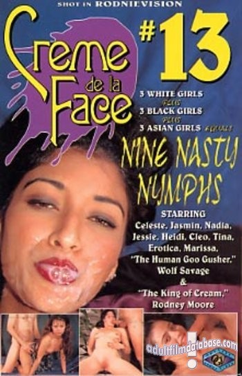 Creme De La Face 13 - Nine Nasy Nymphs