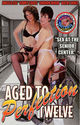 Aged to Perfection 12 - Sex At The Senior Center box cover