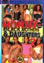 Horny Black Mothers and Daughters 2 box cover