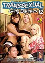 Transsexual Gang Bangers 12